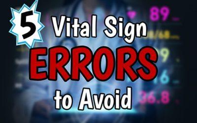 5 Vital Sign Errors to Avoid