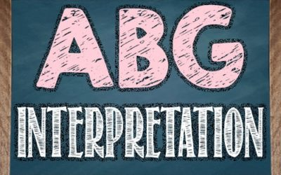 Arterial Blood Gas (ABG) Interpretation