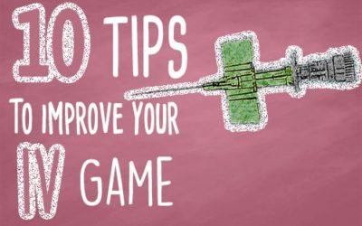10 IV Insertion Tips for Nurses