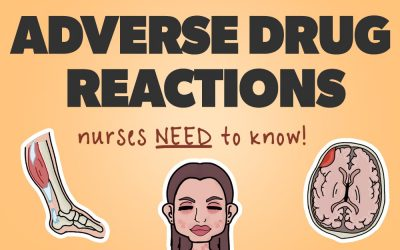 Adverse Drug Reactions Nurses NEED to know