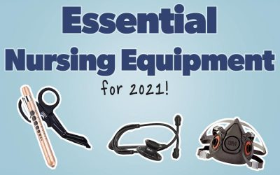 Essential Nursing Equipment for 2021