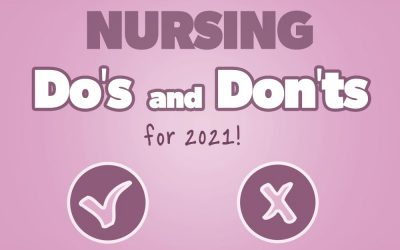 Nursing Do's and DONT's of 2021
