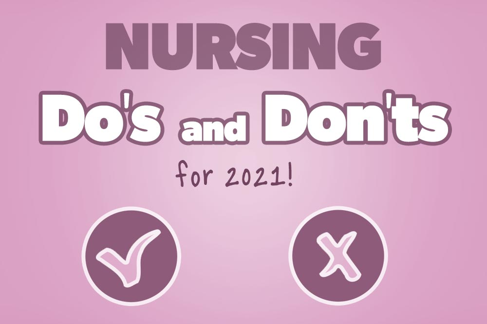 Nursing Do's and Don'ts of 2021