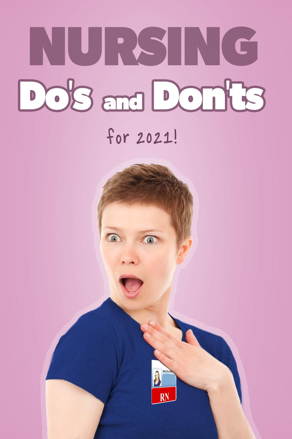 Nursing Do's and Don'ts of 2021 - pin