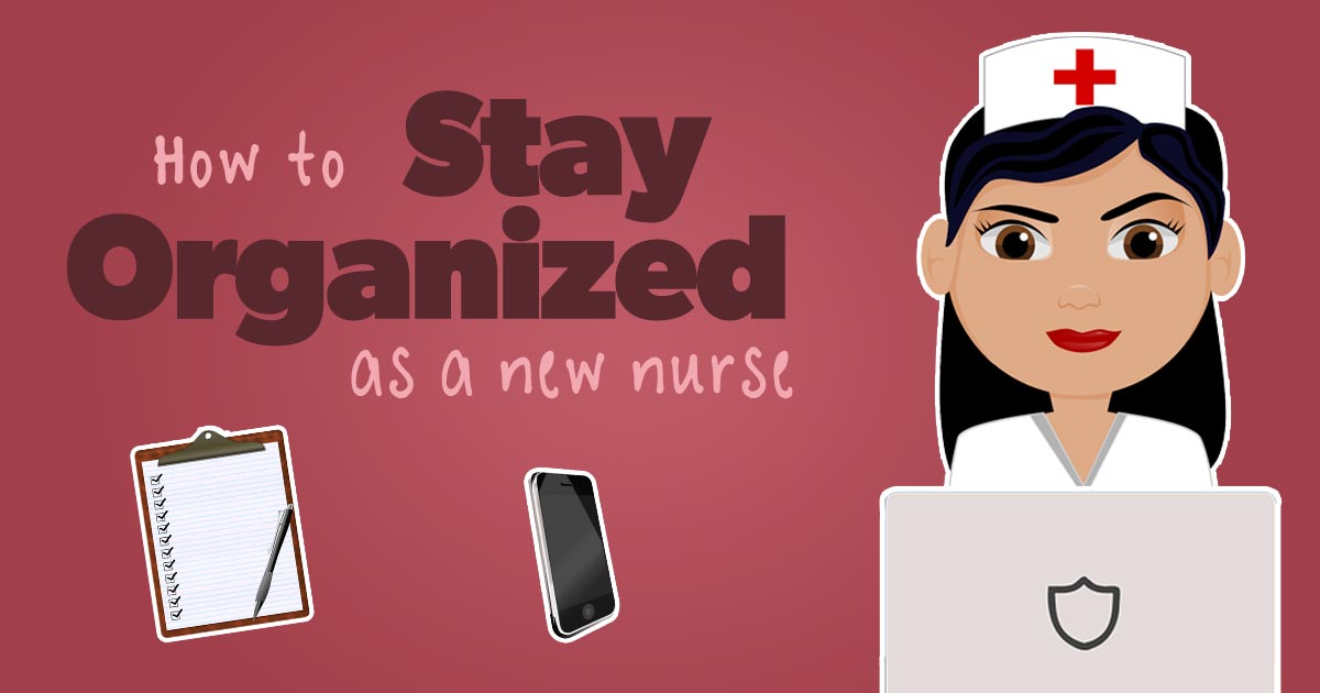 How to stay organized as a nurse featured image