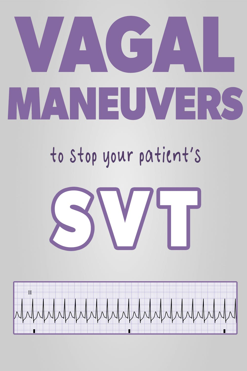 Vagal maneuvers for SVT Pin