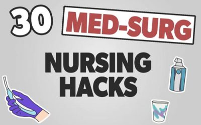 30 Inpatient Nursing Hacks for Med-Surg Nurses