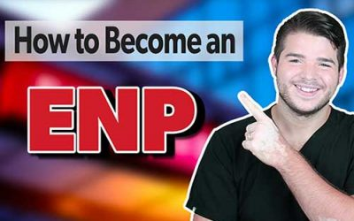 How to Become an Emergency Nurse Practitioner (ENP)