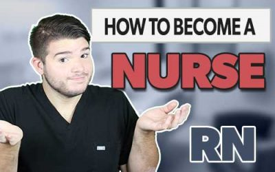 How to Become a Registered Nurse (RN)